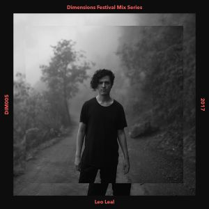 Leo Leal - Dimensions 2017 Mix Series #5