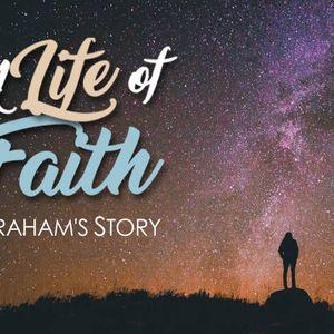 A Life of Faith | Genesis 18:16-33
