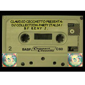 Claudio Cecchetto: Party Italia (DJ Collection) - Mix ed Equalizzazione di Renato de Vita.