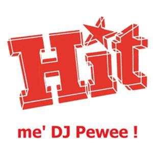 Hit me' DJ Pewee ! (2016-09-10)
