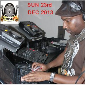 NIGEL B SHOW ON SUPREME FM (SUN 23RD DEC 2013)