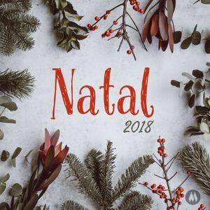 Natal 2018 - Pr. Fabio Moreira - 02/12/2018