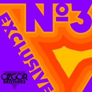 özgör Brothers - Exclusive No3 (September 2012)