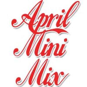April Mini Mix Mashup James Marsland