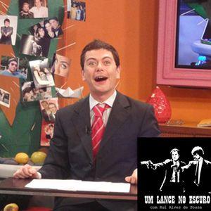 Um Lance no Escuro - Episódio 8 (31-05-2013) - Bruno Ferreira