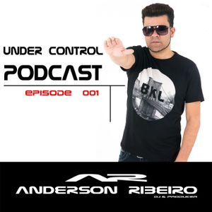 Under Control @ Podcast ( Episode 001 )by Anderson Ribeiro