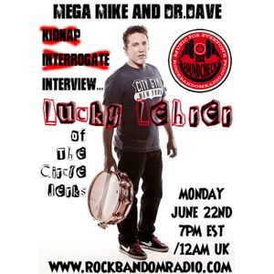 "Soundcheck w/Mega Mike & Dr Dave Eps 016 ""Lucky Lehrer Interview"" 6/22/2015"
