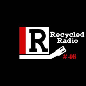 Recycled Radio 046