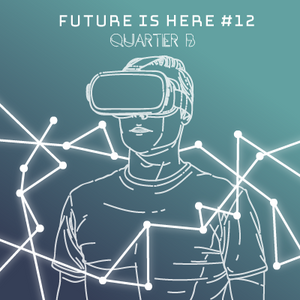 Quartier B - Future is Here #12