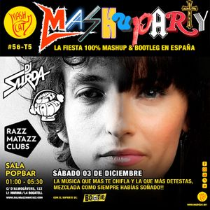MashuParty #56 - DJ Surda & DJ Seta Que Habla (MashCat Team) - PopBar Razzmatazz (2016/12/03)