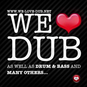 'We Love Dub' Exclusive Mix