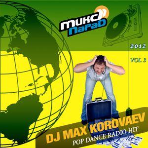 DJ Max Korovaev - Mix Parad 2012 [vol.3] (Pop dance radio hit mix)