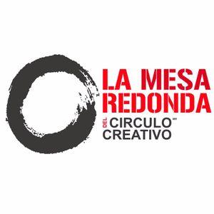 """La Mesa Redonda Del Círculo Creativo -""""La Creatividad que le Gusta a la Gente""""-21-09-16"""