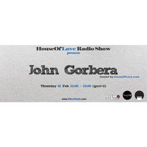 The HouseOfLove radio show by Dimi Stuff pres.John Gorbera guest mix 02.2.17