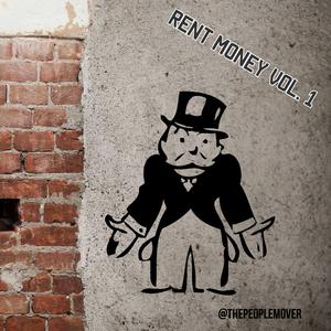 RENT MONEY VOL. 1