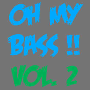 LowPhi - Oh My Bass !! Vol.2