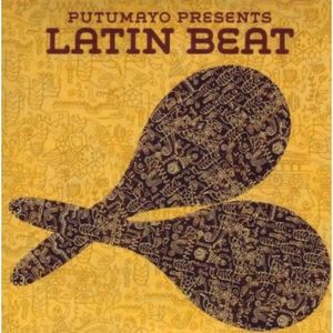 Putomayo Latin Beats 2011 mix by Pepe Conde