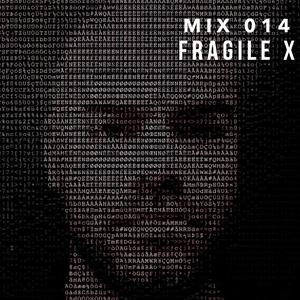 014: Fragile X