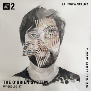Geologist Presents: The O'Brien System - 27th June 2017
