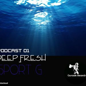 Cascade Records presents Fresh Deep by SPORT G
