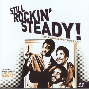 Still Rockin Steady - Reggae History Mix Series Vol. 2 (2006)