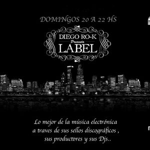 LABEL by Diego Rok 41-A/ 03-01-2014 Radio Show from Argentina (www.nova989.com.ar)