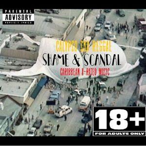 Shame & Scandal - Caribbean X-Rated Music