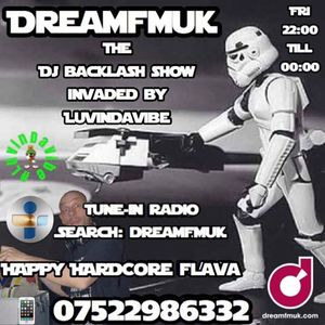 DJ BACKLASH B2B LDV DREAMFMUK HAPPY HARDCORE