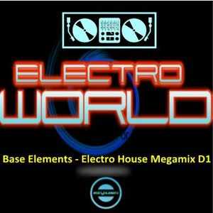 Base Elements - Electro House Megamix D1