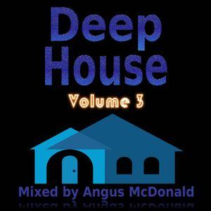 Deep House Volume 3