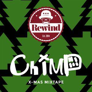 REWIND X-MAS Mixtape by CHIMP