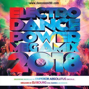 DJ Bourg Electro Dance Power Megamix 2018
