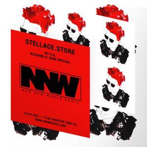 Stellage.store w/ A.A. - Richard H. Kirk special 24th April 2021