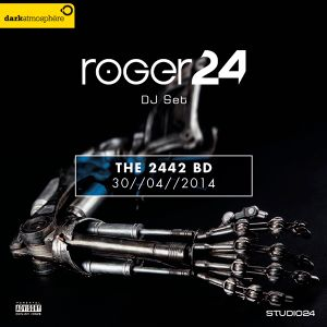 ROGER24 DJ Set - The 2442 BD 2014
