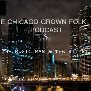 The Grown Folk Podcast Ep.16