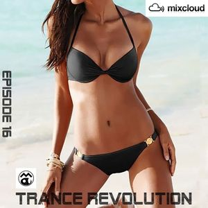 Trance Revolution - Episode 16 (2016)
