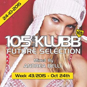FUTURE SELECTION WEEK 43-2015