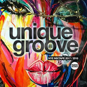 Unique Groove - New Year 2017-2018 Mixtape (House Music)