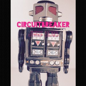 CIRCUITBREAKER July Mix 2016