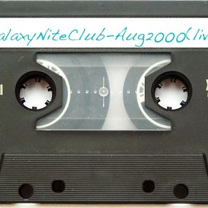 Tinks-GalaxyNiteClub, Scranton, Pa - Recorded live-Aug 2000 via Maxell XLII-S90 Cassette Tape :-p