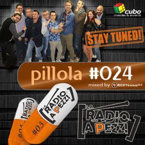 Pillola La Radio a Pezzi #024