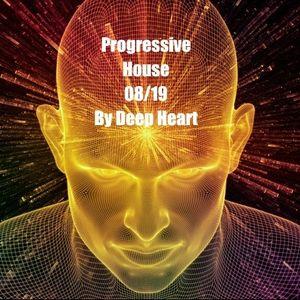 Progressive House 08/19 By Deep Heart