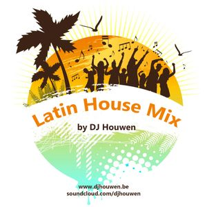 DJ Houwen - Latin House Mix