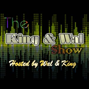 The King & Wal Show - Episode 14 (7th July 2012)
