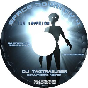 Space Journey 4 - The Invasion - mixed by DJ TAGTRA3UMER