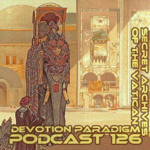 Devotion Paradigm - Secret Archives of the Vatican Podcast 126