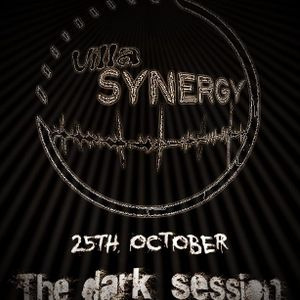 Villa Synergy 26 okt. 2011 The Dark Session