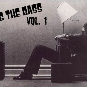 Bring The Bass Vol. 1 mixed by Brenton Haney of (3s Better Than One)