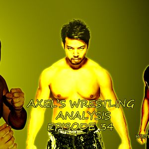 """Axel's Wrestling Analysis - Episode 34 """"CJ and Silent Bull"""""""