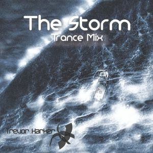 The Storm - Trance Mix by Trevor Harker